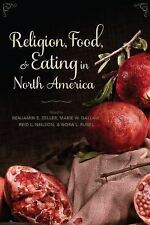 Arts and Traditions of the Table Perspectives on Culinary History: Religion,...
