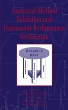 Analytical Method Validation and Instrument Performance Verification by