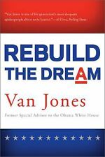 Rebuild the Dream - Jones, Van - Hardcover