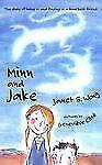 Minn and Jake by Janet S. Wong and Janet G. Wong (2008, Paperback)
