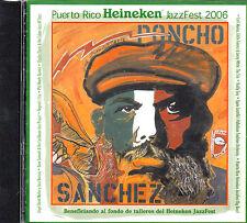 PUERTO RICO HEINEKEN JAZZFEST 2006/ PONCHO SANCHEZ - CD