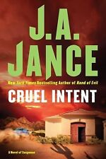 Cruel Intent  by J.A. Jance  Cr.2008 Hardcover