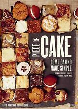Piece of Cake : Home Baking Made Simple by David Muniz and David Lesniak...