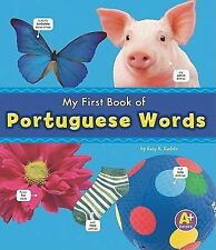 My First Book of Portuguese Words (Bilingual Picture Dictionaries) (Multilingual