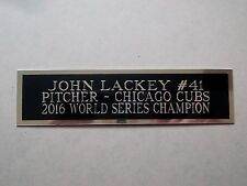 John Lackey Cubs Engraved Nameplate For A Baseball Bat Display Case 1.5 x 6
