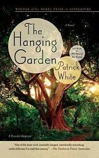 The Hanging Garden: A Novel White, Patrick - NEW Paperback