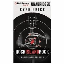 Rock Island Rock by Eyre Price (2013, CD, Unabridged) Free Shipping!