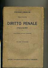 Vincenzo Manzini # TRATTATO DI DIRITTO PENALE ITALIANO # UTET 1920