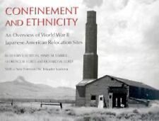 Confinement and Ethnicity: An Overview of World War II Japanese Americ-ExLibrary