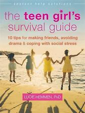 The Instant Help Solutions: The Teen Girl's Survival Guide : 10 Tips for...