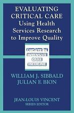 Evaluating Critical Care: Using Health Services Research to Improve Qu-ExLibrary