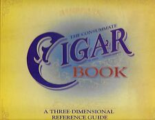 THE CONSUMMATE CIGAR BOOK A THREE-DIMENSIONAL REFERENCE GUIDE. POP-UP PRESS