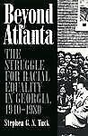 Beyond Atlanta: The Struggle for Racial Equality in Georgia, 1940-1980-ExLibrary