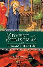 Advent and Christmas with Thomas Merton (2002, Paperback)
