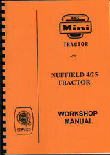 "Nuffield BMC ""Mini"" and Nuffield 4/25 Tractor Workshop Manual"