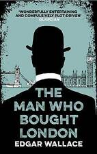 The Man Who Bought London by Edgar Wallace (Paperback, 2015)