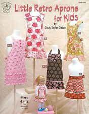 Little Retro Aprons for Kids Sewing Pattern Book Style 4-12 Cindy Taylor Oates