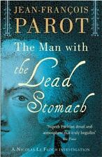 The Man with the Lead Stomach: Nicolas Le Floch Investigations, The A Nicolas L