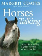 Horses Talking: How to Share Healing Messages with the Horses in Your Life [Pape
