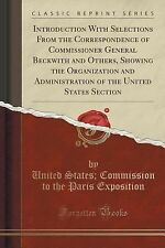 Introduction with Selections from the Correspondence of Commissioner General...