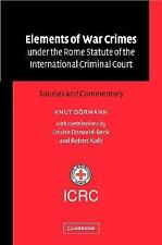 Elements of War Crimes under the Rome Statute of the International Criminal Cour