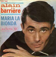 "ALAIN BARRIERE Vivrò (Ma Vie) Maria La Bionda 7"" ITALY 45N 1408"