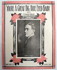 "SHEET MUSIC "" YOU'RE A GREAT BIG BLUE EYED BABY "" 1913"