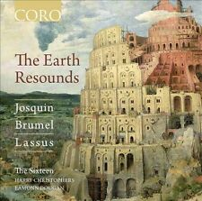 The Earth Resounds - Josquin, Brummel, Lassus (CD, Jan-2012, Coro (Classical...