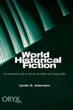 World Historical Fiction: An Annotated Guide to Novels for Adults and -ExLibrary