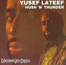 Hush 'N' Thunder by Yusef Lateef (CD, Mar-2006, Collectables)