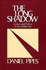 The Long Shadow: Culture and Politics in the Middle East