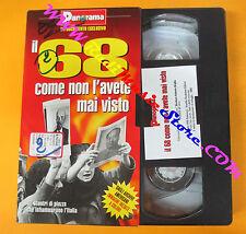 VHS film IL 68 COME NON L'AVETE MAI VISTO PANORAMA Gregorio Paolini(F29) no dvd