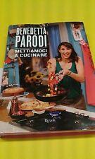 METTIAMOCI A CUCINARE BENEDETTA PARODI CODICE ISBN 9788817060967