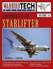 Lockheed C-141 Starlifter (Warbird Tech Series Vol 39)