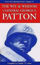 Wit and Wisdom of General George S. Patton: Laws of Leadership Series, Volume V