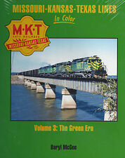 M-K-T: Missouri-Kansas-Texas Lines in Color, Vol. 3: The Green Era (NEW BOOK)