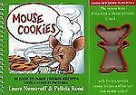 Mouse Cookies: 10 Easy-To-Make Cookie Recipes with a Story in Pictures (With Co