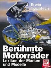Berühmte Motorräder - Lexikon der Marken und Modelle