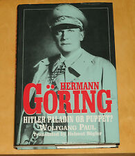 Hermann Goring Hitler paladin or puppet ? Wolfgang Paul Brockhampton press 1999