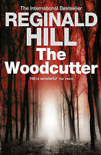 The Woodcutter, Reginald Hill, New Book