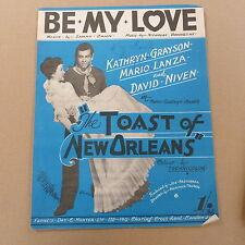"""songsheet BE MY LOVE """" the toast of new orleans"""" Mario Lanza K Grayson 1950"""