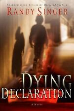 Dying Declaration, Singer, Randy D., Acceptable Book