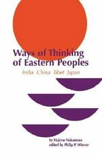 Ways of Thinking of Eastern Peoples: India, China, Tibet, Japan (Revised) (Natio