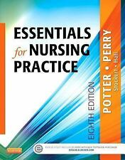 Essentials for Nursing Practice by Patricia A. Potter, Patricia Stockert,...