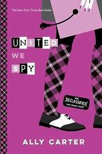 United We Spy (10th Anniversary Edition) (Gallagher Girls), Carter, Ally, Good B