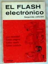 EL FLASH ELECTRÓNICO -LEONARD GAUNT - ED. OMEGA 1975 - VER DESCRIPCIÓN E INDICE