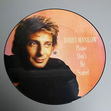 "Barry Manilow Please dont be scared 12"" Picture Disc With Mint Sleeve"