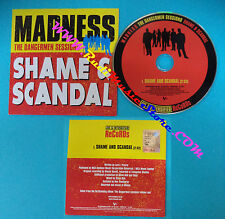 CD Singolo MADNESS THE DANGERMEN SESSION SHAME & SCANDAL VVR5033248P PROMO(S26)