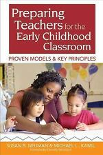 Preparing Teachers for the Early Childhood Classroom: Proven Models an-ExLibrary
