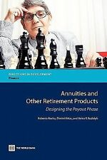 Annuities and Other Retirement Products: Designing the Payout Phase (Directions